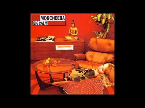 Morcheeba - Big Calm (Full Album)