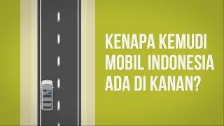 Mengapa Kemudi Mobil di Indonesia Berada di Kanan?