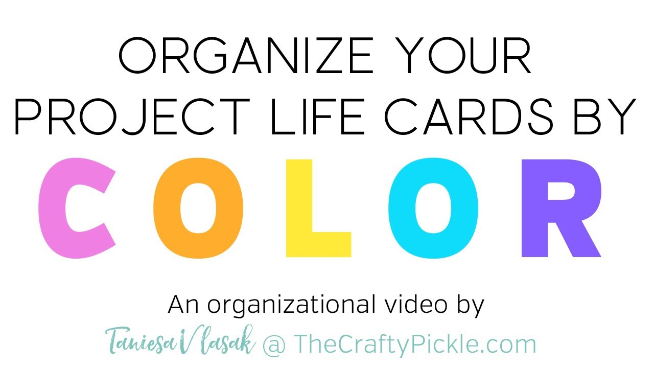 Project Life Card Ideas Organizing Project Life Cards