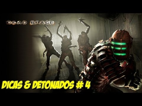 Disac & Detonado: Dead Space - Captulo 4