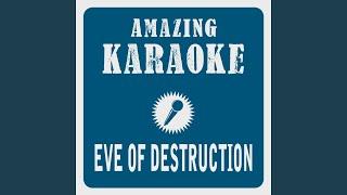 Eve Of Destruction Karaoke Version Originally Performed By Barry Mcguire