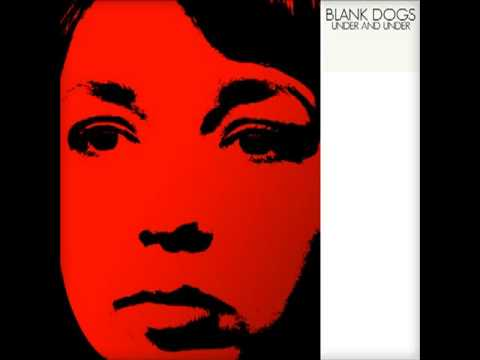 Blank Dogs - No Compass