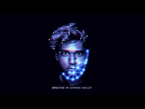 Darren Ashley - Breathe In | Darren
