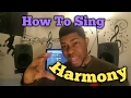 HOW TO SING HARMONY Practical Examples part 1 | For Beginners | Singing Lessons