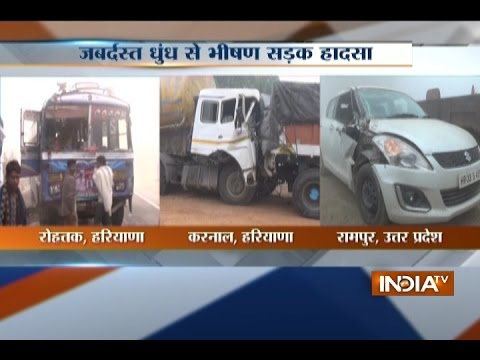 UP: Dense smog caused accident between bus & truck in Rampur