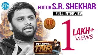 Editor SR Shekhar Exclusive Interview || Frankly With TNR #68 || Talking Movies With iDream #422