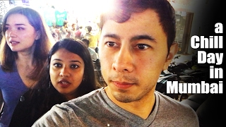 VLOG 9: A CHILL DAY IN MUMBAI