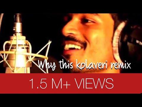 why this kolaveri di (DJ REMIX) 2012
