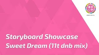 download lagu Storyboard Showcase - Sweet Dreams 11t Dnb Mix gratis