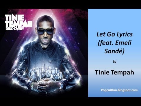 Tinie Tempah - Let Go (feat. Emeli Sande) (Lyrics)