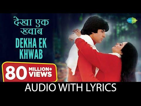 Dekha Ek Khwab with lyrics    देखा एक ख्वाब के बोल   Lata Mangeshkar   Kishore Kumar