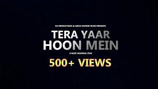 Full Video Tera Yaar Hoon Mein | Cover By Sharad And Subhoad | A Rajit Agarwal Film