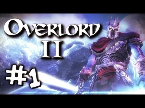 Overlord 2 w/ Kootra Episode 1