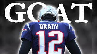 Tom Brady - GOAT ᴴᴰ (Motivation)