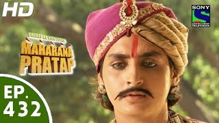 Bharat Ka Veer Putra Maharana Pratap - महाराणा प्रताप - Episode 432 - 10th June, 2015