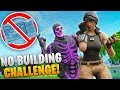 We did the NO BUILDING challenge and got 20 kills...