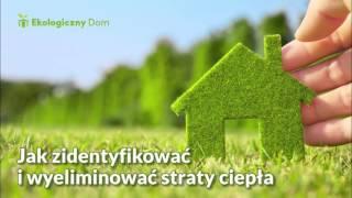 Jak zidentyfikować i wyeliminować straty ciepła w domu? Ekoprezent: audycja Zet Gold