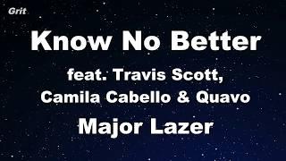 download lagu Major Lazer- Know No Better Feat. Travis Scott, Camila gratis