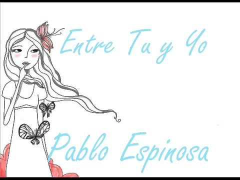 Entre Tu y Yo - Pablo Espinosa (Instrumental) Prevista