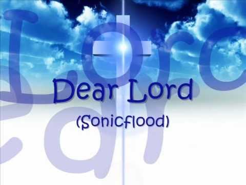 Sonicflood - Dear Lord