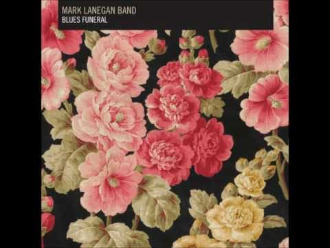 Mark Lanegan Band - Gray Goes Black