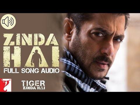 Zinda Hai - Full Song Audio | Tiger Zinda Hai | Sukhwinder Singh | Raftaar |  Vishal And Shekhar