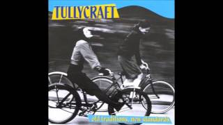 Watch Tullycraft Pop Songs Your New Boyfriends Too Stupid To Know About video