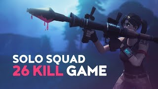SOLO vs. SQUAD - 26 KILL WIN! (Fortnite Battle Royale)