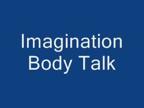 Imagination Body Talk