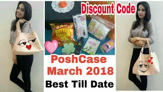 Posh Case March 2018 | Best Ever Edition | Discount Code | Unboxing & Review | BIGGEST GIVEAWAY OPEN