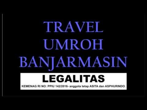 Video travel umroh resmi di banjarmasin