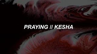 download lagu Praying - Kesha Lyrics gratis