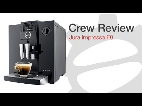 crew review jura impressa f8 how to make do everything. Black Bedroom Furniture Sets. Home Design Ideas
