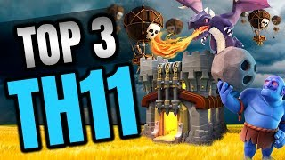 TOP 3 TH11 STRATEGIES FOR 3 STARS IN CLASH OF CLANS