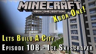 Minecraft :: Lets Build A City :: Ice Skyscraper :: E108
