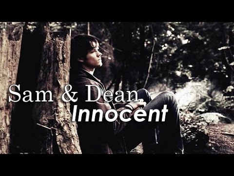 Dean & Sam - Innocent