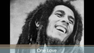Bob Marley One Love People Get Ready W