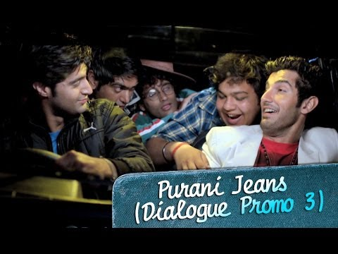 Discover The New Meaning Of Friendship - Purani Jeans (dialogue Promo 3) video