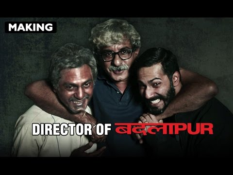 Director Sriram Raghavan Puts Twisted Entertainer Together | Badlapur