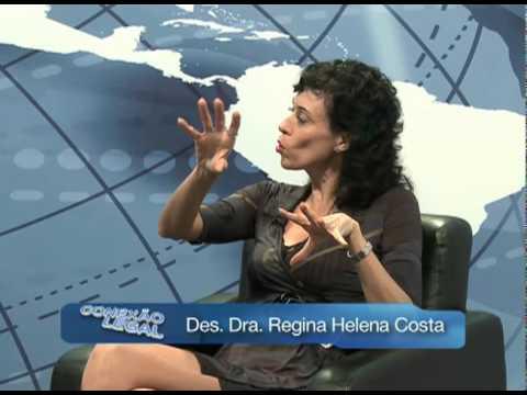 Programa Conexão Legal - Bloco 02 - Des. Dra. Regina Helena Costa