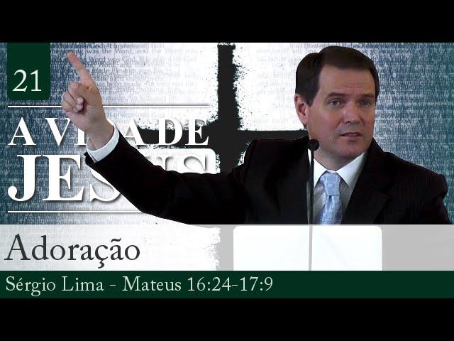 21. Adoração - Sérgio Lima