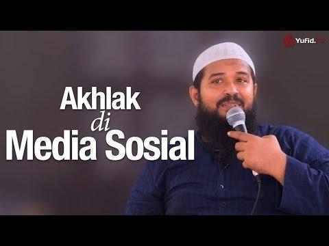 Caramah Agama: Akhlak Di Media Sosial - Ustadz Subhan Bawazier.