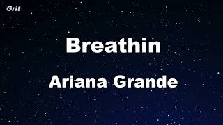 breathin - Ariana Grande Karaoke 【No Guide Melody】 Instrumental