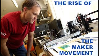 The Rise of the Maker Movement