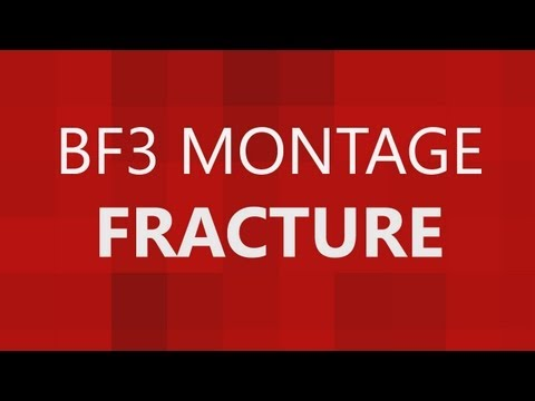 ► Fracture - A Battlefield 3 Montage ft. Mashed8