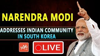 Modi LIVE | PM Modi addresses Indian Community in South Korea