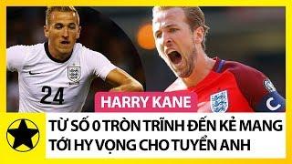 Harry Kane – Từ Con Số 0 Tròn Trĩnh, Đến Niềm Hy Vọng Mới Của Tuyển Anh