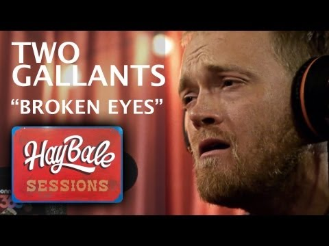 Two Gallants - Broken Eyes (Live @ Bonnaroo365, 2013)
