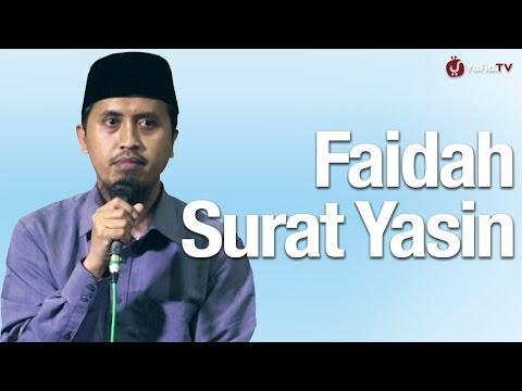 Kajian Tafsir Al Quran: Faidah Dan Tafsir Global Surat Yasin - Ustadz Abdullah Zaen, MA