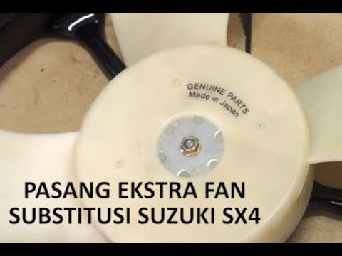 Video Cara Pasang Ekstra Fan Suzuki SX4